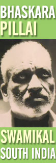 Swami Bhaskara Pillai Swamikal, Kerala, South India, Siva Raja Yoga